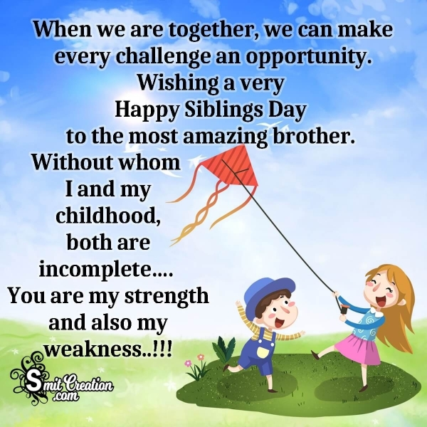 Happy Siblings Day Message To Brother