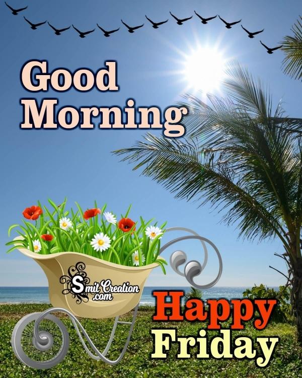 Good Morning Happy Friday Photo
