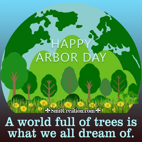 Happy Arbor Day Slogans