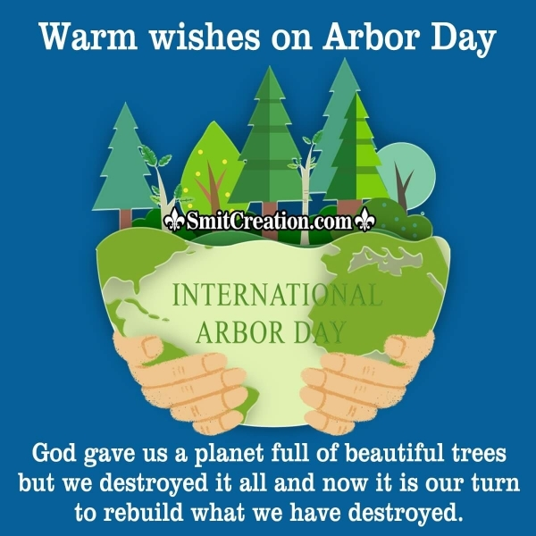 Warm Wishes On Arbor Day