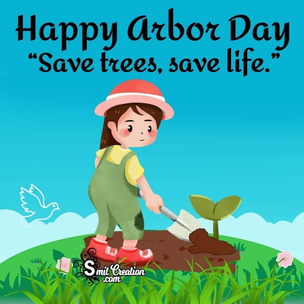Happy Arbor Day Save Trees Slogan