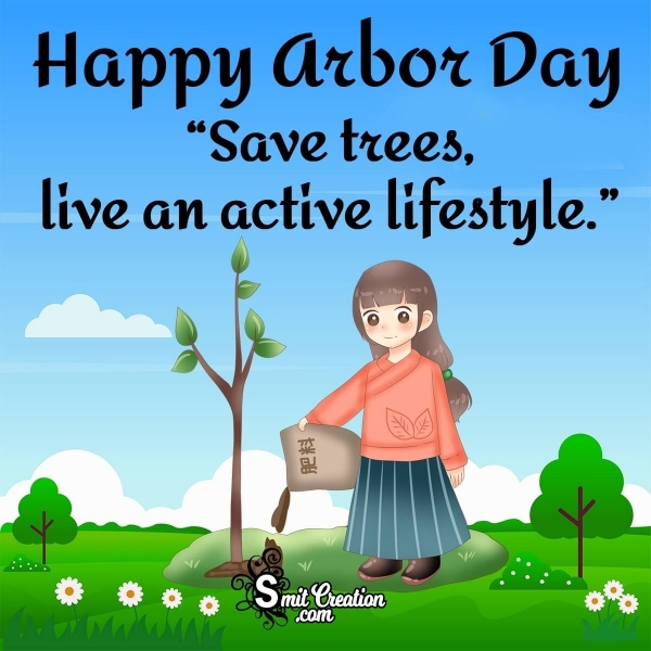 Happy Arbor Day Quote