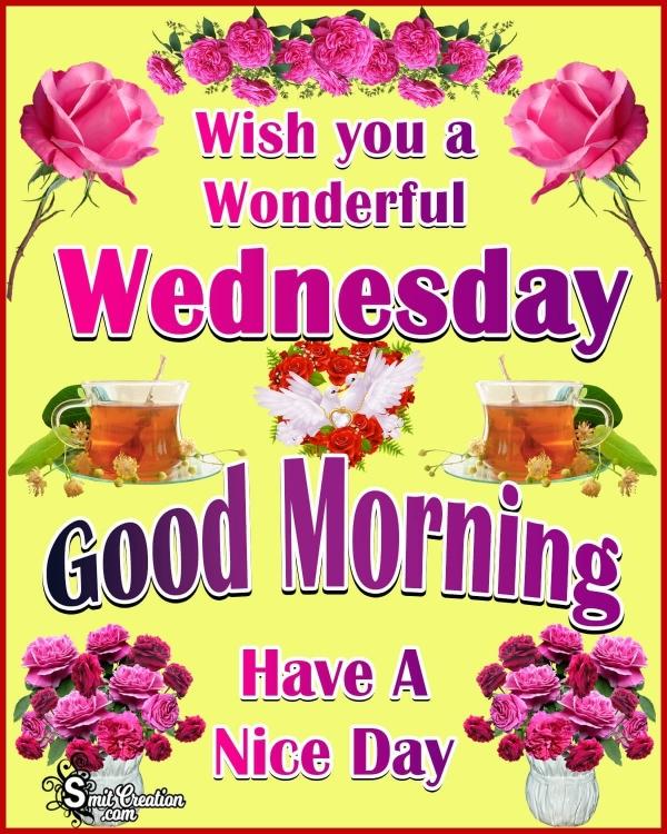 Wish You A Wonderful Wednesday
