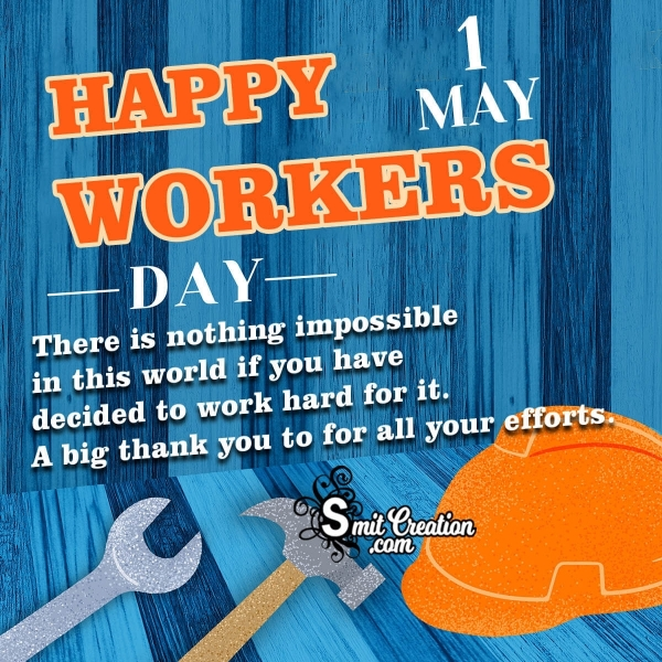 1 May Happy Workers Day Message