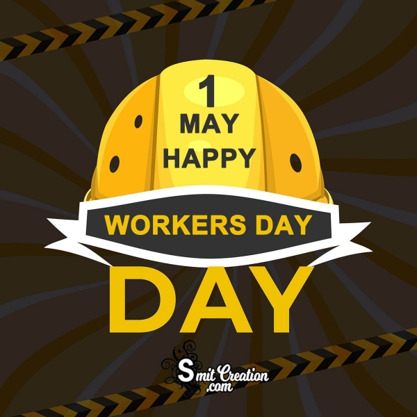 1 May Happy Workers Day