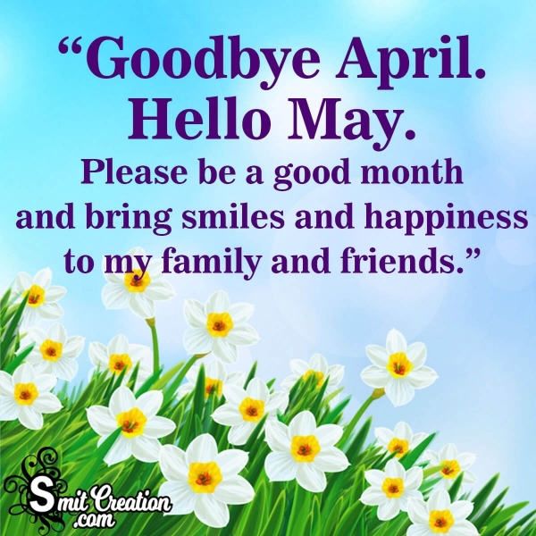 Goodbye April Hello May Wish