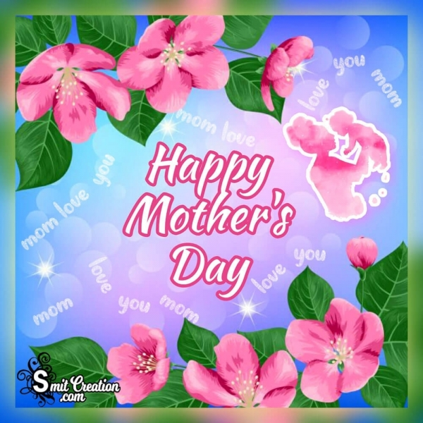 Happy Mother's Day Pic