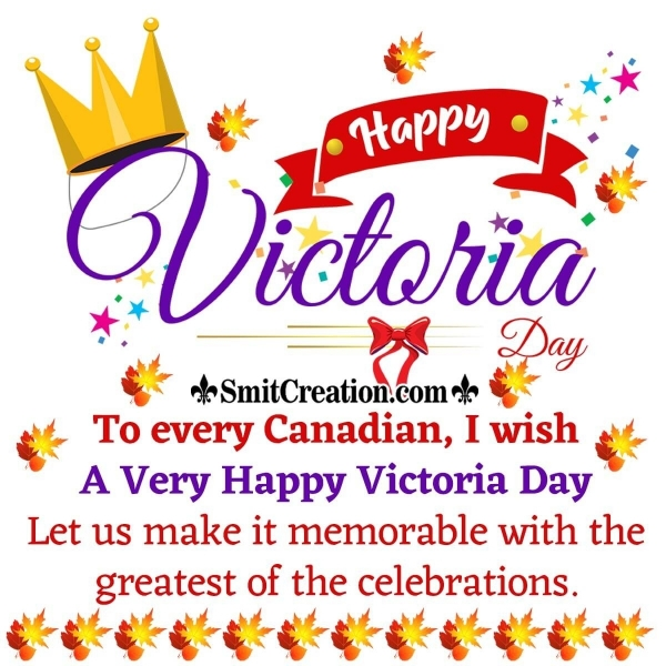 Happy Victoria Day Wishes To Every Canadian