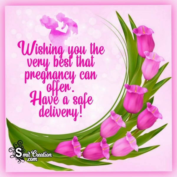 Have A Safe Delivery Wish Image