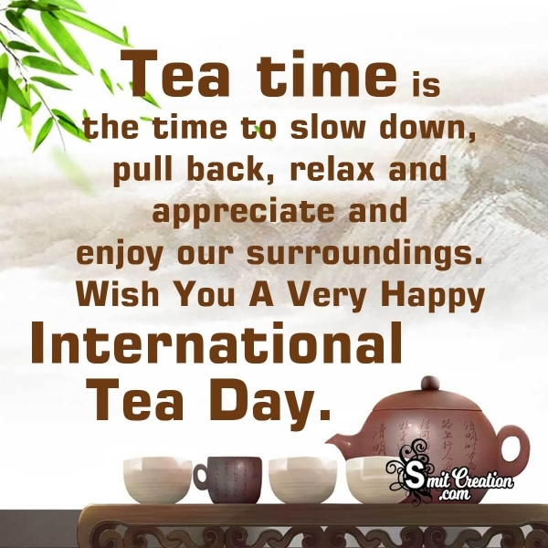 International Tea Day Messages And Quotes