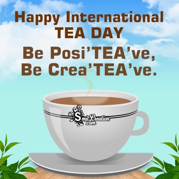 Happy International Tea Day