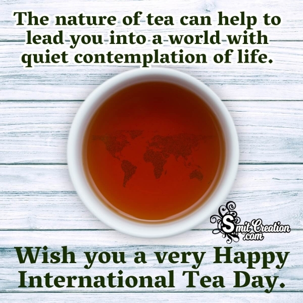 Happy International Tea Day Quote Pic