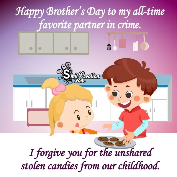 Funny Brother's Day Wishes