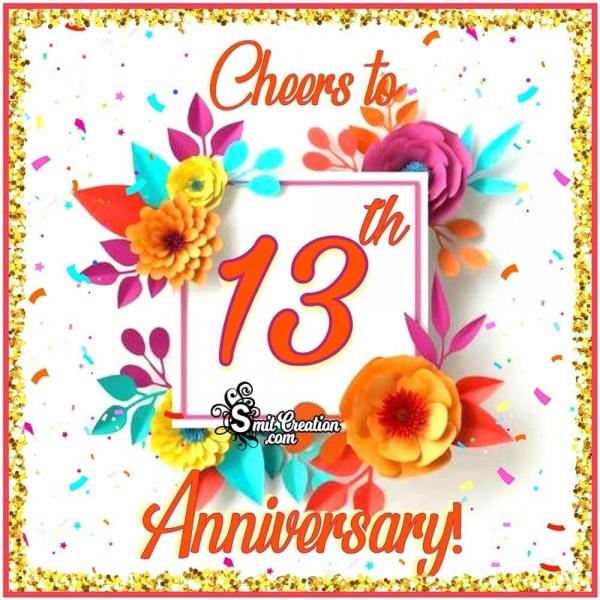 Cheers To 13th Anniversary, Wish Image