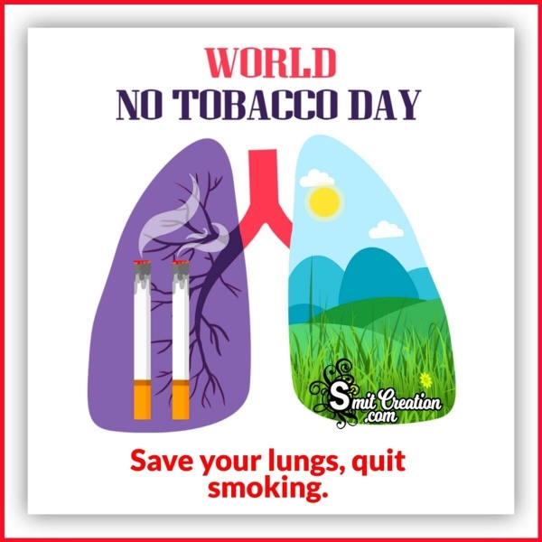 World No Tobacco Day Quote