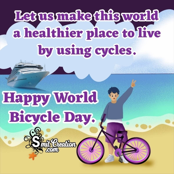Happy World Bicycle Day Message