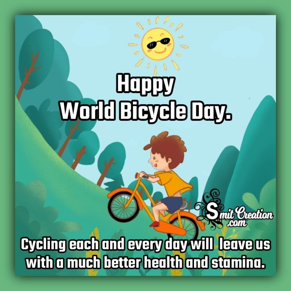 Happy World Bicycle Day Inspirational Quote