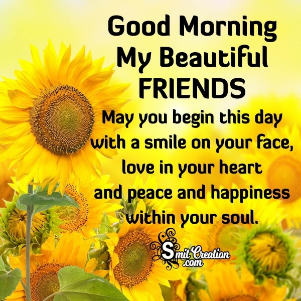 Good Morning Beautiful Friends Wishes
