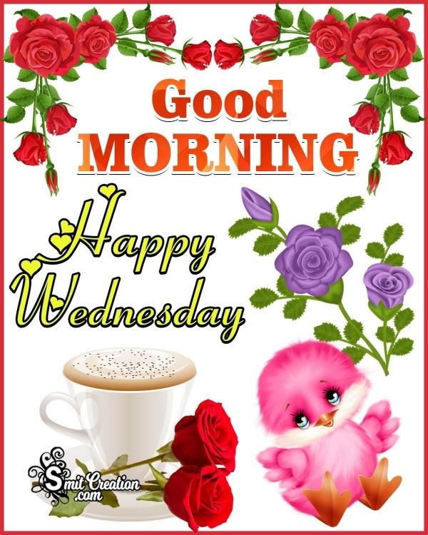 Beautiful Good Morning Happy Wednesday
