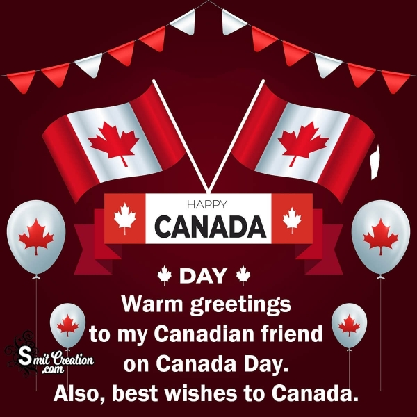Happy Canada Day Wishes For a Canadian Friend