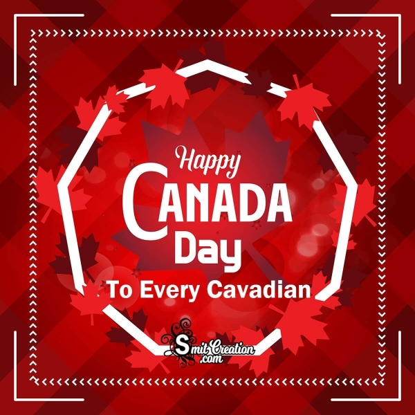 Happy Canada Day To Every Cavadian