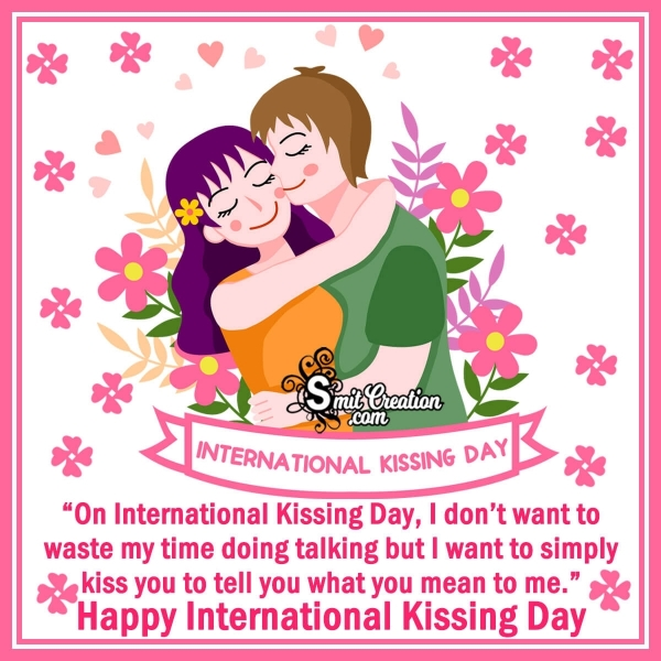 Happy International Kissing Day Message For Lovers