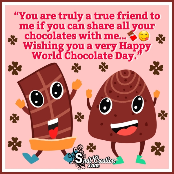 World Chocolate Day Messages for Friends