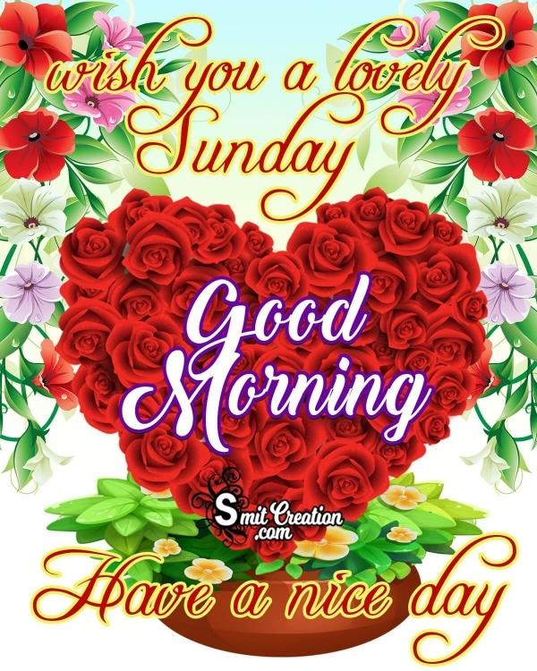 Lovely Sunday Good Morning