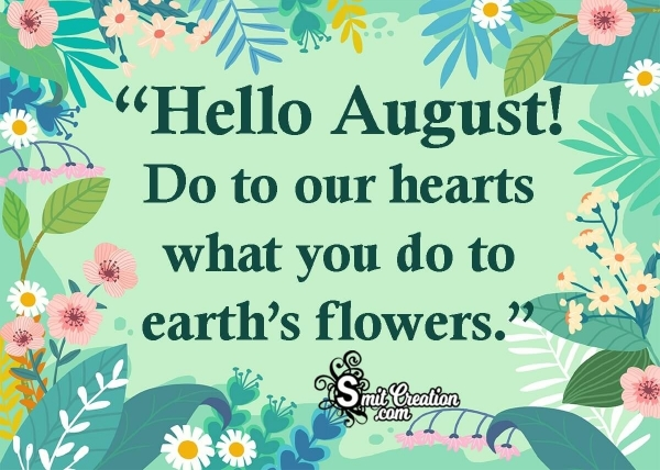 Hello August Quote