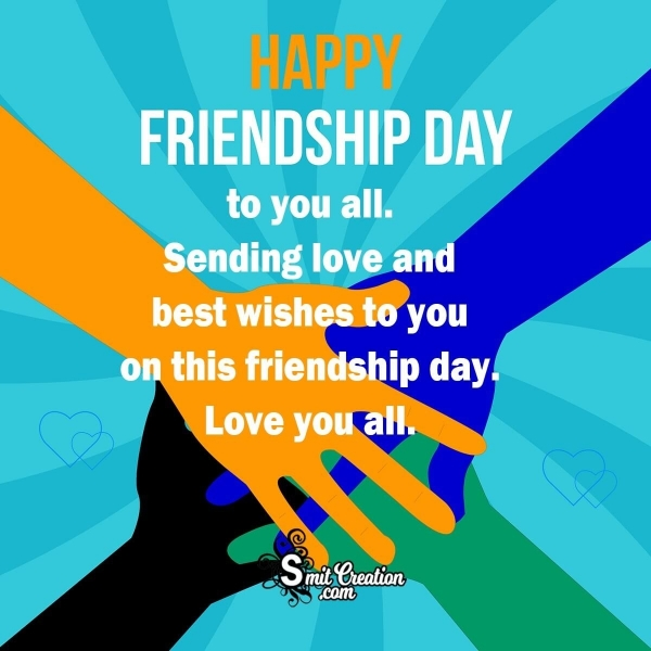 Happy Friendship Day To You All