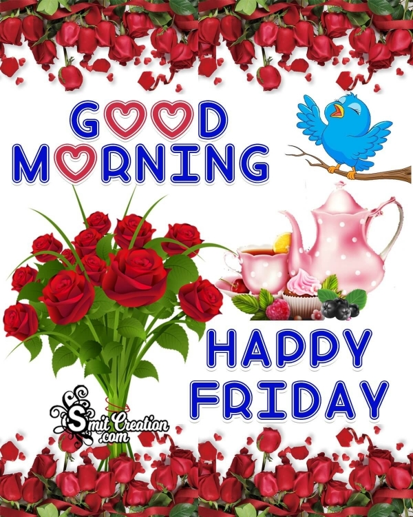 Good Morning Happy Friday Picture