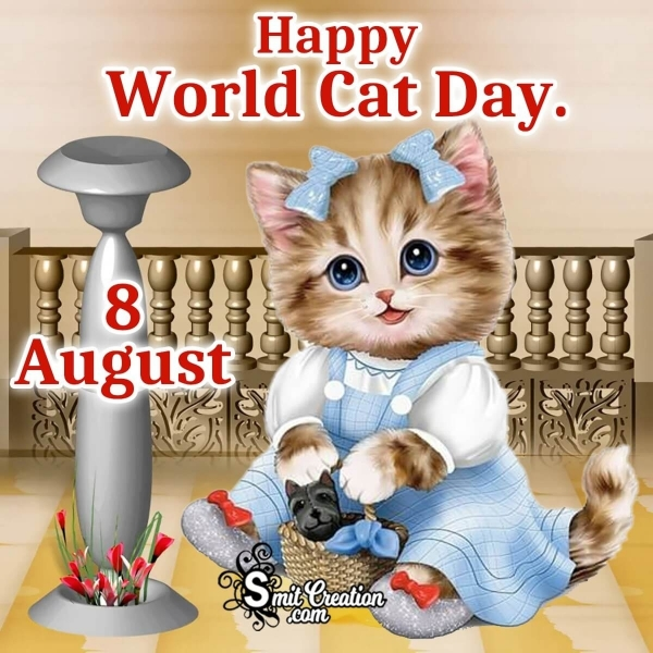 Happy World Cat Day 8 August