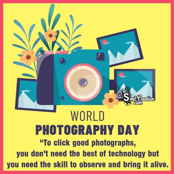 Happy World Photography Day Wishes