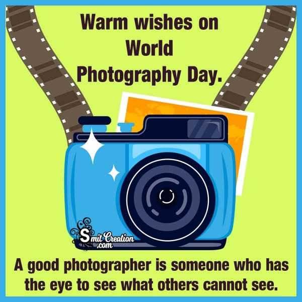 World Photography Day Whatsapp Messages