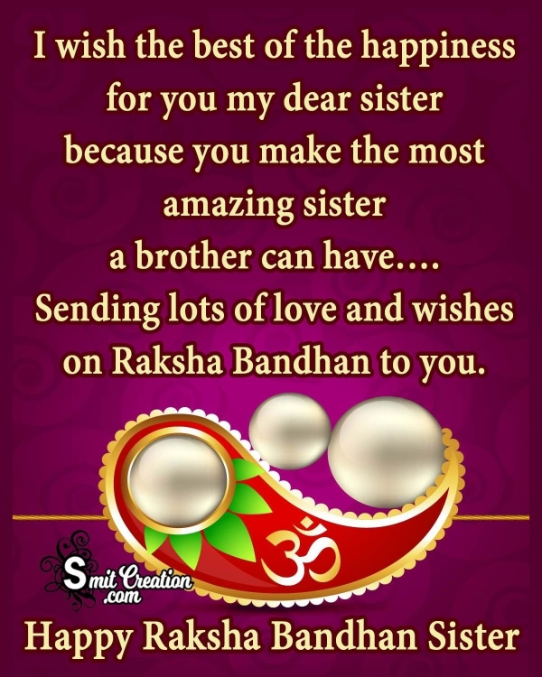 Happy Raksha Bandhan Wishes For Sister