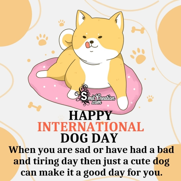 Happy International Dog Day Messages
