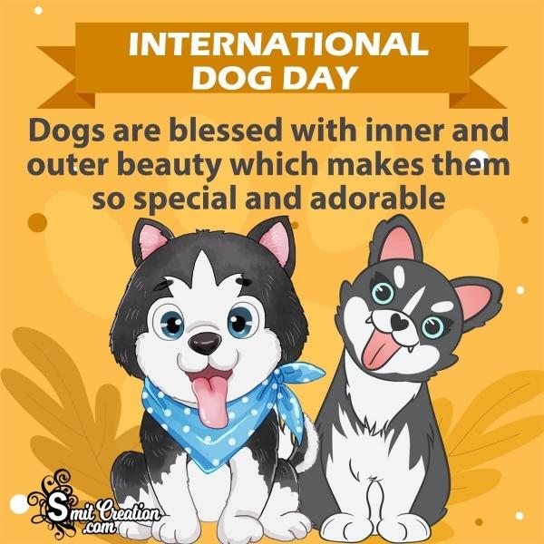 Happy International Dog Day Quotes