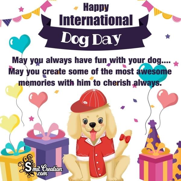 Happy International Dog Day Wishes