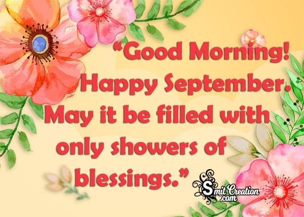 Good Morning! Happy September!