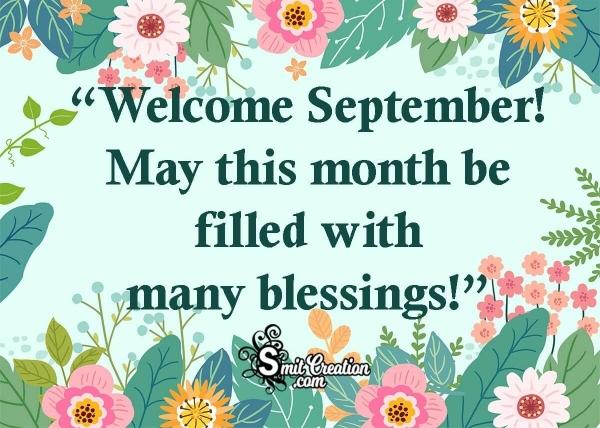 Welcome September! Blessings