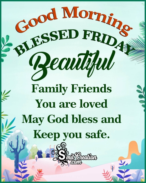 Good Morning Blessed Friday