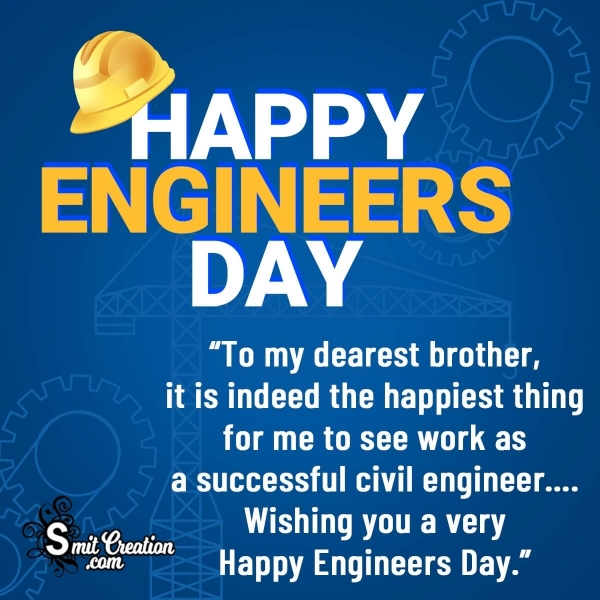 Happy Engineers Day Messages for Civil Engineer Brother