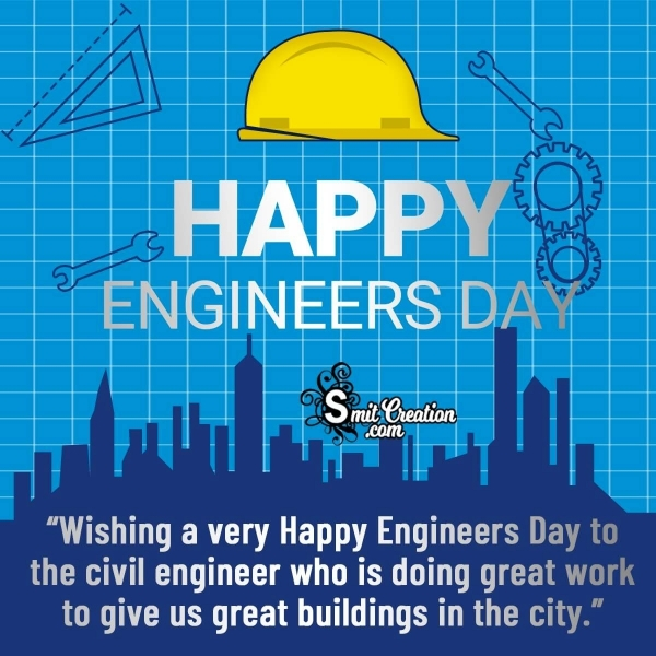 Happy Engineers Day Messages for Civil Engineers