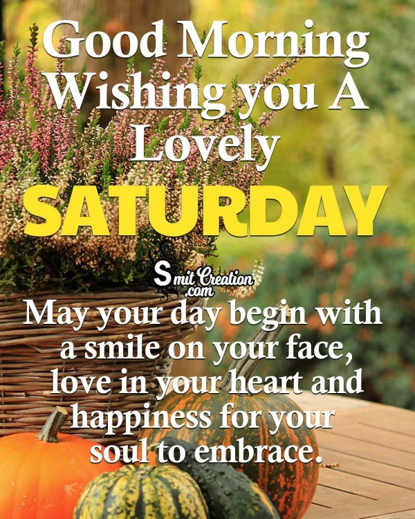 Wishing you A Lovely Saturday