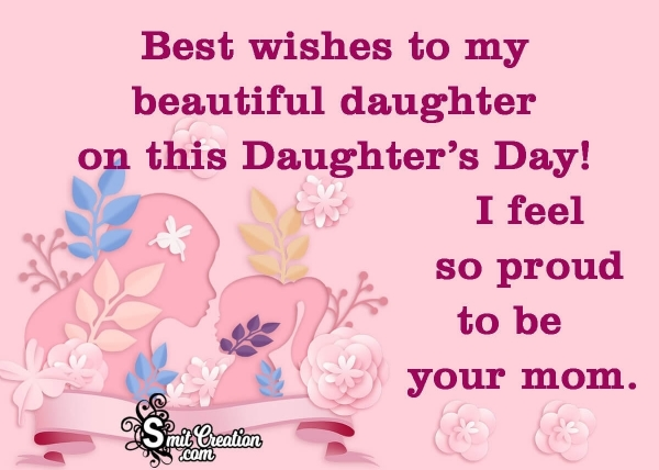 Happy Daughters Day Wishes