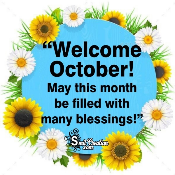 Welcome October Blessings