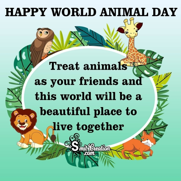 Happy World Animal Day Quotes