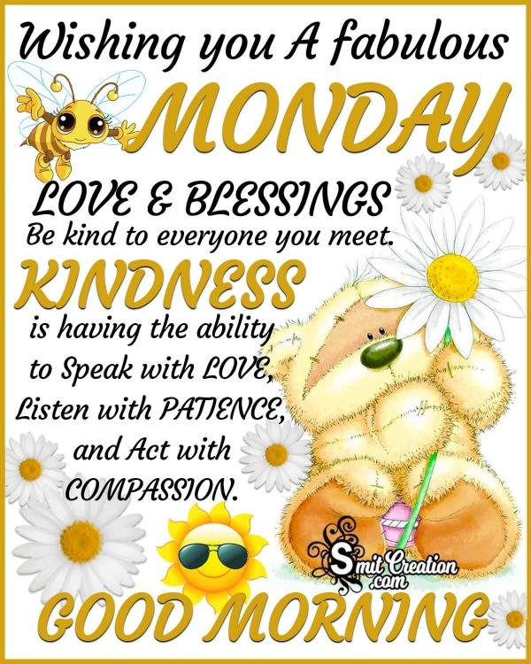 Wishing You A Fabulous Monday