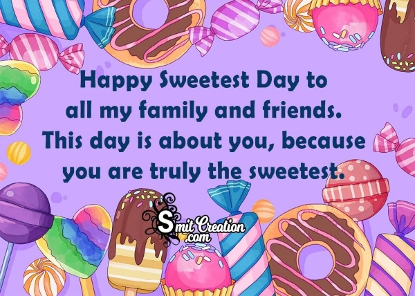 Happy Sweetest Day Message To Friends And Family