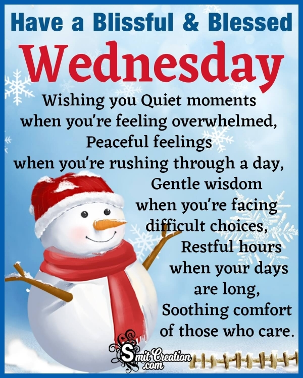 Have a Blissful & Blessed Wednesday